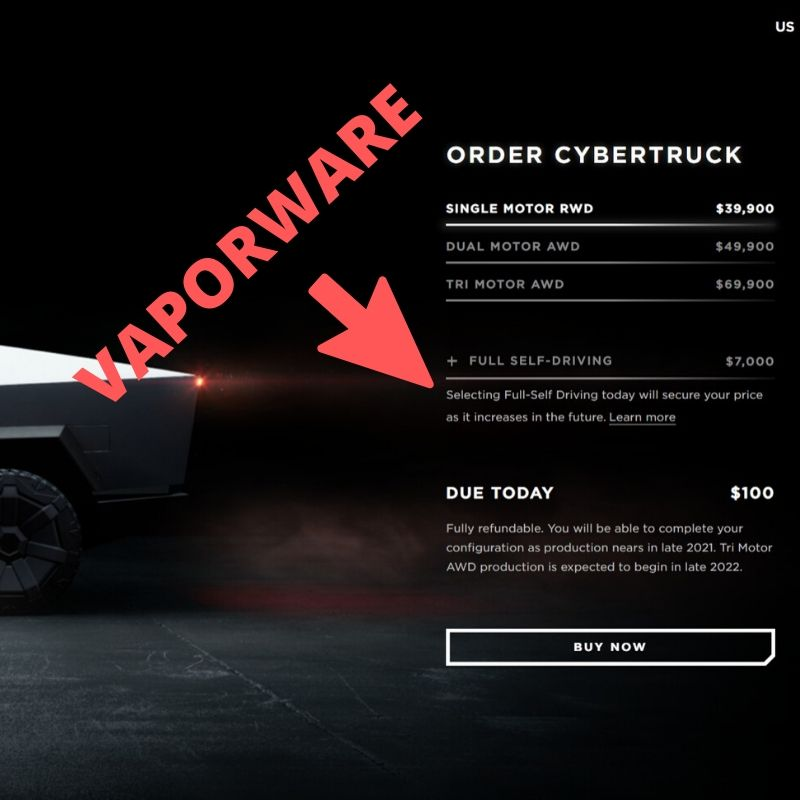 "Screen capture of Tesla's order page for the Cyber Truck. A red arrow is pointing at the ""Full Self-Driving"" option with the word ""Vaporware"" at the end of the arrow."