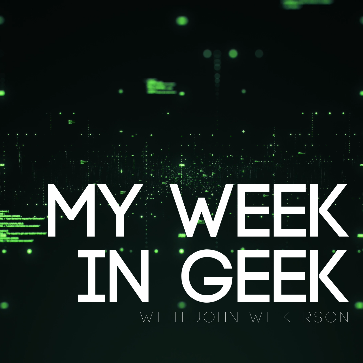 My Week in Geek